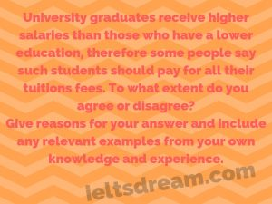 University graduates receive higher salaries than those who have a lower