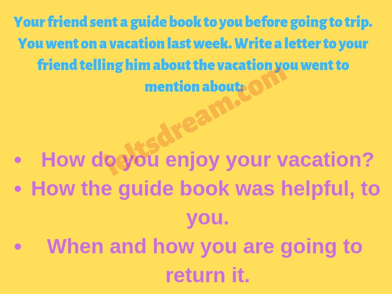 Your friend sent a guide book to you before going to trip