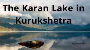 The Karan Lake in Kurukshetra
