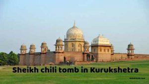 sheik chili tomb in Kurukshetra