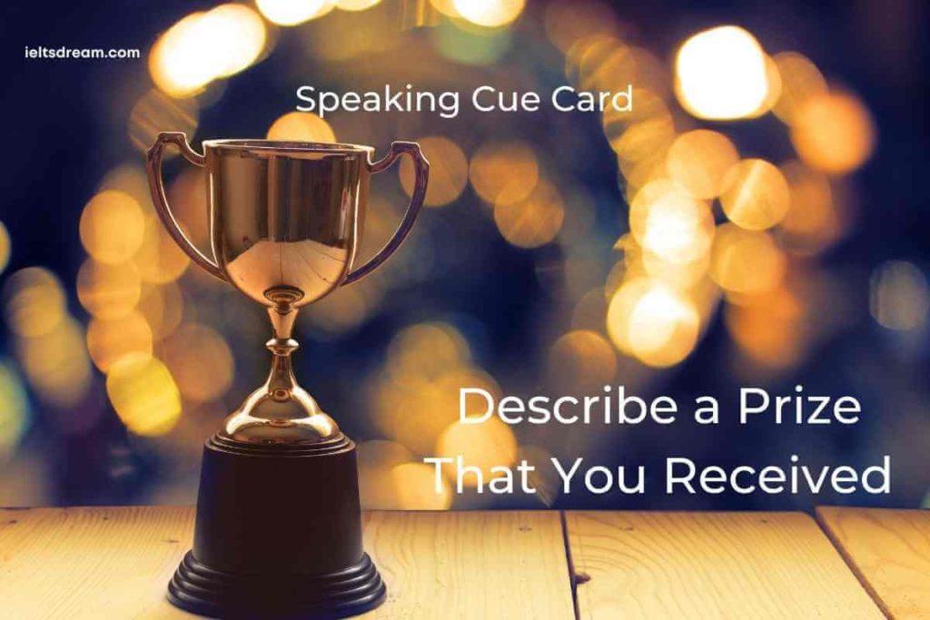Describe a Prize That You Received